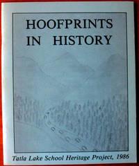 Hoofprints in History. Tatla Lake School Heritage Project
