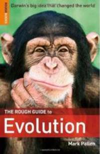 The Rough Guide to Evolution Rough Guide Science/Phenomena