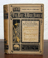 ANECDOTE BIOGRAPHIES Of THACKERAY And DICKENS.  Bric-A-Brac Series