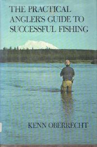 Practical Angler's Guide to Successful Fishing