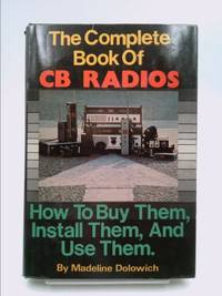 image of The Complete Book of CB Radios
