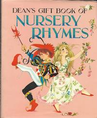 Dean's Gift Book of Nursery Rhymes by Various - 1965