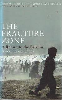 image of The Fracture Zone: A Return To The Balkans