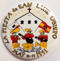 image of La Fiesta de San Luis Obispo / May 14-19 1991 [pinback button]