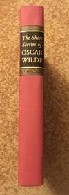 The Short Stories of Oscar Wilde by Oscar Wilde - 1968