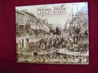 Yakima Valley Memories. The Early Years.