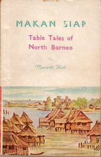 Makan Siap: Table Tales of Borneo