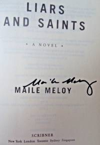 LIARS AND SAINTS (SIGNED)