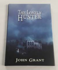 """The Lonely Hunter (SIGNED Limited Edition) Copy """"N"""" of 100"""