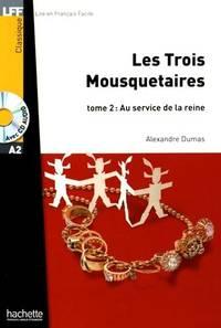 Les Trois mousquetaires   Tome 2 + CD audio MP3 Lff Lire En Francais Facile