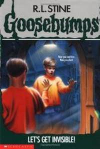 image of Let's Get Invisible! (Goosebumps, No. 6)