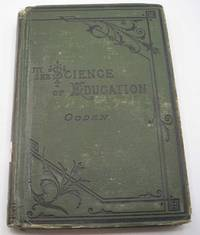image of The Science of Education or the Philosophy of Human Culture