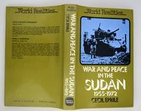 War and peace in the Sudan 1955-1972