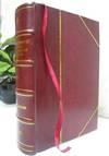"""La lettura : rivista mensile del """"""""Corriere della sera."""""""" Volume v.1 no.8 (1901) 1901 [Leather Bound]"""