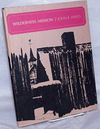 image of Wilderness Mission; The Story of Sainte-Marie-Among-the-Hurons