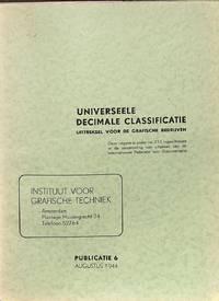 UNIVERSEELE DECIMALE CLASSIFICATIE Uittreksel Voor Grafische Bedrijven