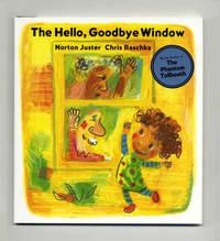 The Hello, Goodbye Window  - 1st Edition/1st Printing