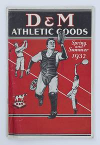 D&M Athletic Goods. Spring and Summer, 1932 [cover title]
