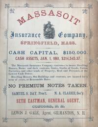 MASSASOIT INSURANCE COMPANY, SPRINGFIELD, MASS. CASH CAPITAL, $150,000. CASH ASSETS, JAN. 1, 1861, $214,545.37. [caption title]