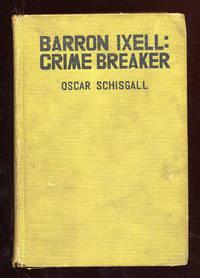 Barron Ixell: Crime Breaker