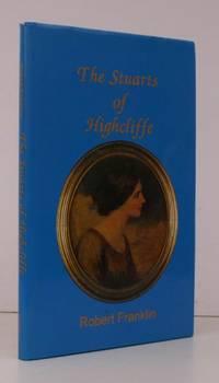The Stuarts of Highcliffe.  NEAR FINE COPY IN UNCLIPPED DUSTWRAPPER