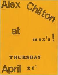 Alex Chilton at Max's Thursday, April 21, 1977 (Original flier)