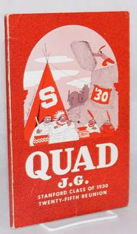 image of Quad J. G. Stanford Class of 1930 Twenty-fifth Reunion [cover text] Published on the occasion of the Twenty-Fifth Reunion of the Stanford Class of '30 [titlepage]