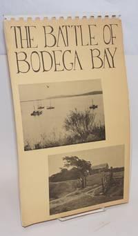 The Battle of Bodega Bay