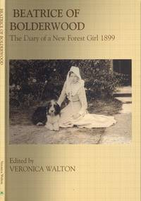 image of Beatrice of Bolderwood: The Diary of a New Forest Girl 1899