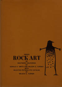 image of Indian Rock Art of Southern California with Selected Petroglyph Catalog