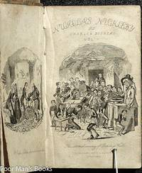 THE LIFE AND ADVENTURES OF NICHOLAS NICKLEBY. CONTAINING A FAITHFUL  ACCOUNT OF THE FORTUNES, MISFORTUNES, UPRISINGS, DOWNFALLINGS AND COMPLETE  CAREER OF THE NICKLEBY FAMILY. WITH ILLUSTRATIONS. IN TWO VOLUMES.