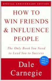 How To Win Friends And Influence People (Turtleback School & Library Binding Edition) by Dale Carnegie - 1998-02-05 - from Books Express (SKU: 0606153845n)