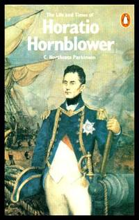 image of THE LIFE AND TIMES OF HORATIO HORNBLOWER