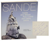 Sande: Masks and Statues From Liberia and Sierra Leone (Signed First Edition)