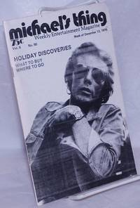 image of Michael's Thing: weekly entertainment magazine, vol. 6, no. 50, December 13, 1976: Holiday Discoveries