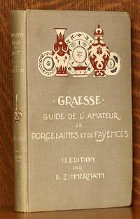 image of GUIDE DE L'AMATEUR DE PORCELAINES ET DE FAIENCES (Y COMPRIS GRES ET TERRES CUITES)