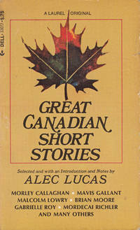 GREAT CANADIAN SHORT STORIES AN ANTHOLOGY
