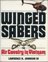 Winged Sabers: The Air Cavalry in Vietnam
