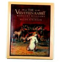 image of The Velveteen Rabbit, Illustrated by Allen Atkinson