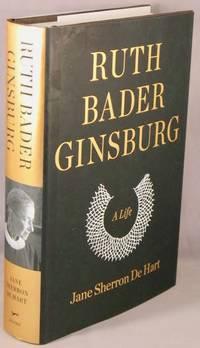 image of Ruth Bader Ginsburg, A Life.