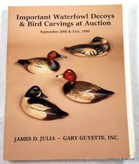 Important Waterfowl Decoys & Bird Carvings at Auction. Kittery, Maine - September 20th & 21st, 1986 - James D. Julia & Gary Guyette Inc. Auction