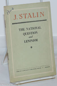 image of The National Question and Leninism Reply to Comrades Meshkov, Kovalchuk, and Others