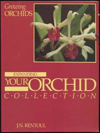 image of Growing orchids : expanding your orchid collection.