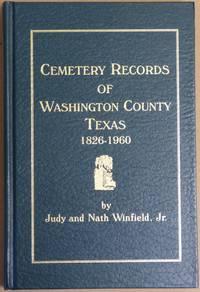 Cemetery Records of Washington County Texas 1826-1960