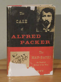 image of The Case of Alfred Packer the Man-Eater