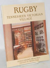 Rugby Tennessee's  Victorian Village.  Foreward by Barbara Stagg