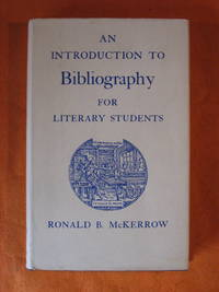 An Introduction to Bibliography for Literary Students