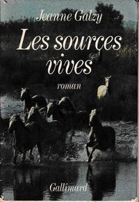 La Surprise De Vivre - Tome II - Le Sources Vives