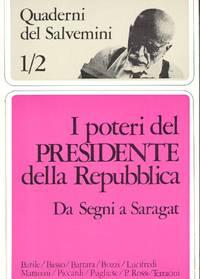 Quaderni del Salvemini. I poteri del Presidente della Repubblica da Segni a Saragat