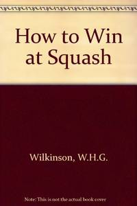 How to Win at Squash